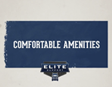 Elite Support - Comfortable Amenities Video